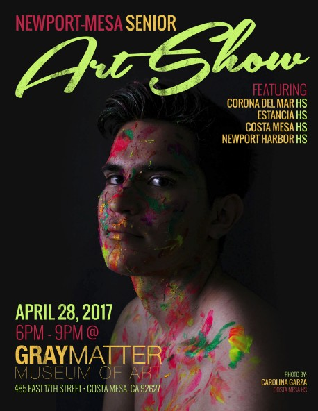 Newport-Mesa Senior Art Show featuring Estancia High School on April 28, 2017 from 6 pm to 9 pm at the Gray Matter Museum of Art which is located at 485 East 17th Street in Costa Mesa