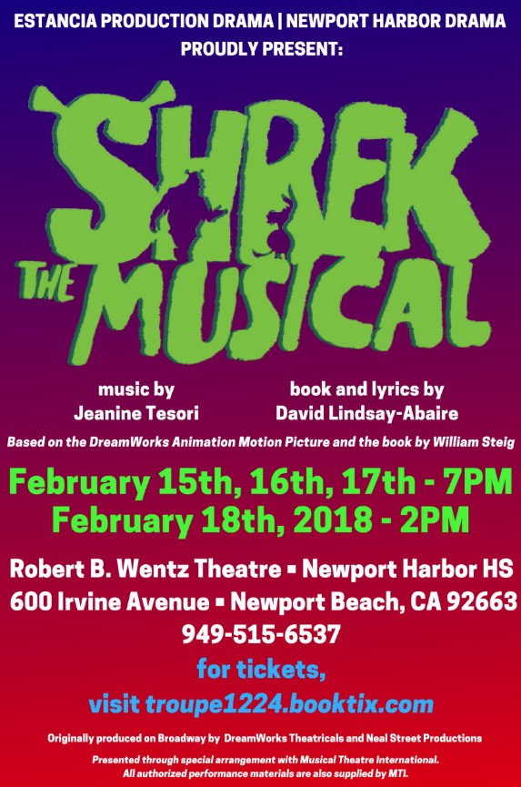 Estancia and Newport Harbor Production Drama proudly present Shrek the Musical on February 15, 16 and 17 at 7 p.m. and February 18 at 2 p.m. at the Robert B. Wentz Theatre at Newport Harbor High School.  Tickets can be purchased online or at the door for  10 for students and  15 for adults.